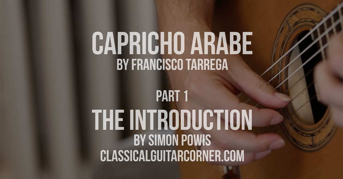 Capricho Arabe Lesson for Classical Guitar